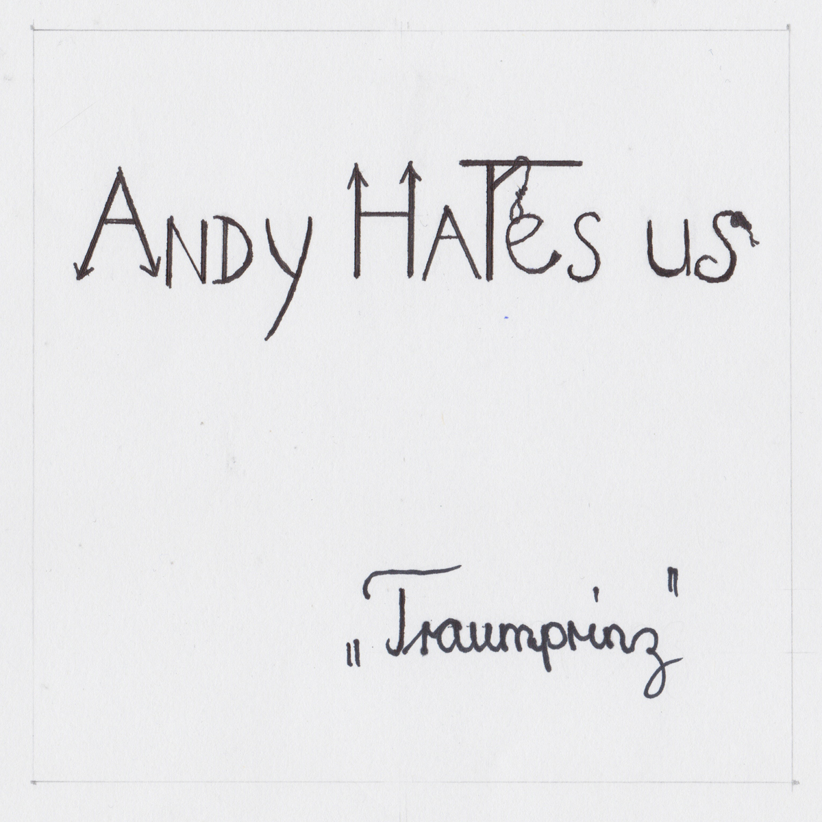 Andy Hates us (Traumprinz) | CD