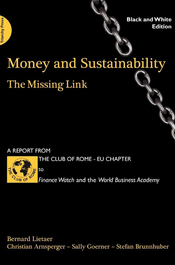 Lietaer's Money and Sustainability