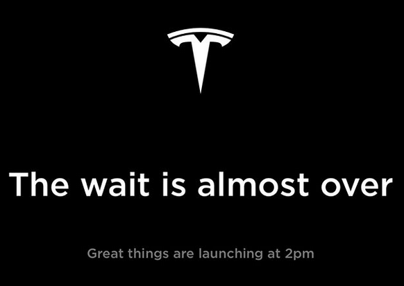 "Tesla Ankündigung ""The wait is almost over"" vom 28.02.2019"