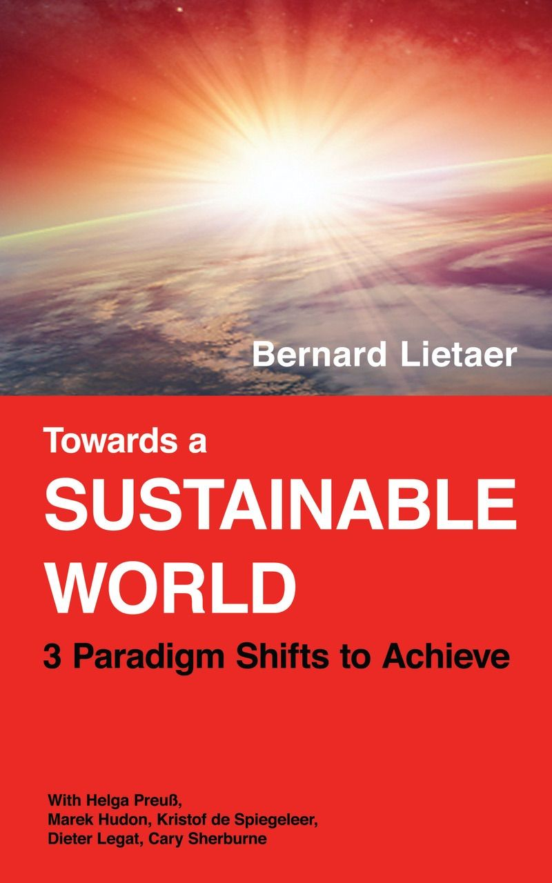 The law of sustainability by Bernard Lietaer