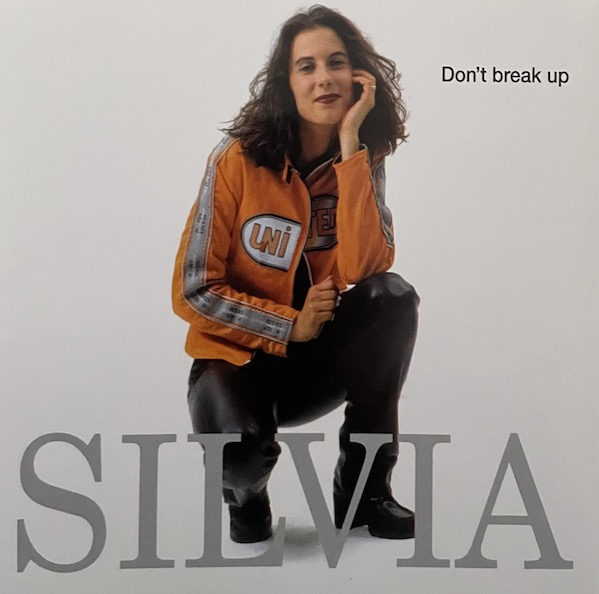 Silvia - Don't Break Up