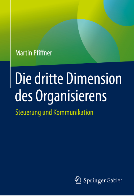 Die dritte Dimension des Organisierens (Softcover)