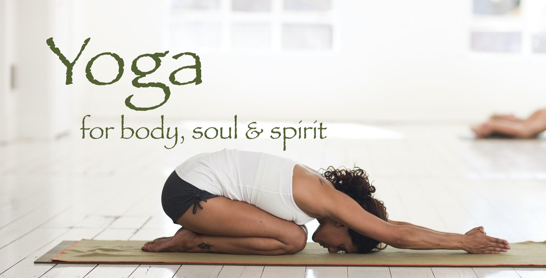 yoga for body, soul & spirit