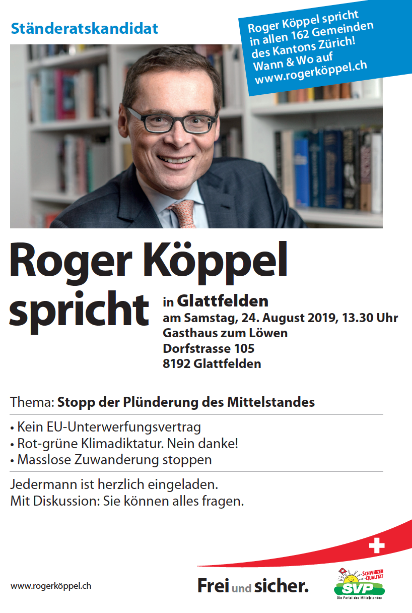 Roger Köppel spricht am 24. August in Glattfelden!