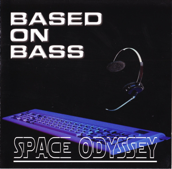 Based On Bass - Space Odyssey