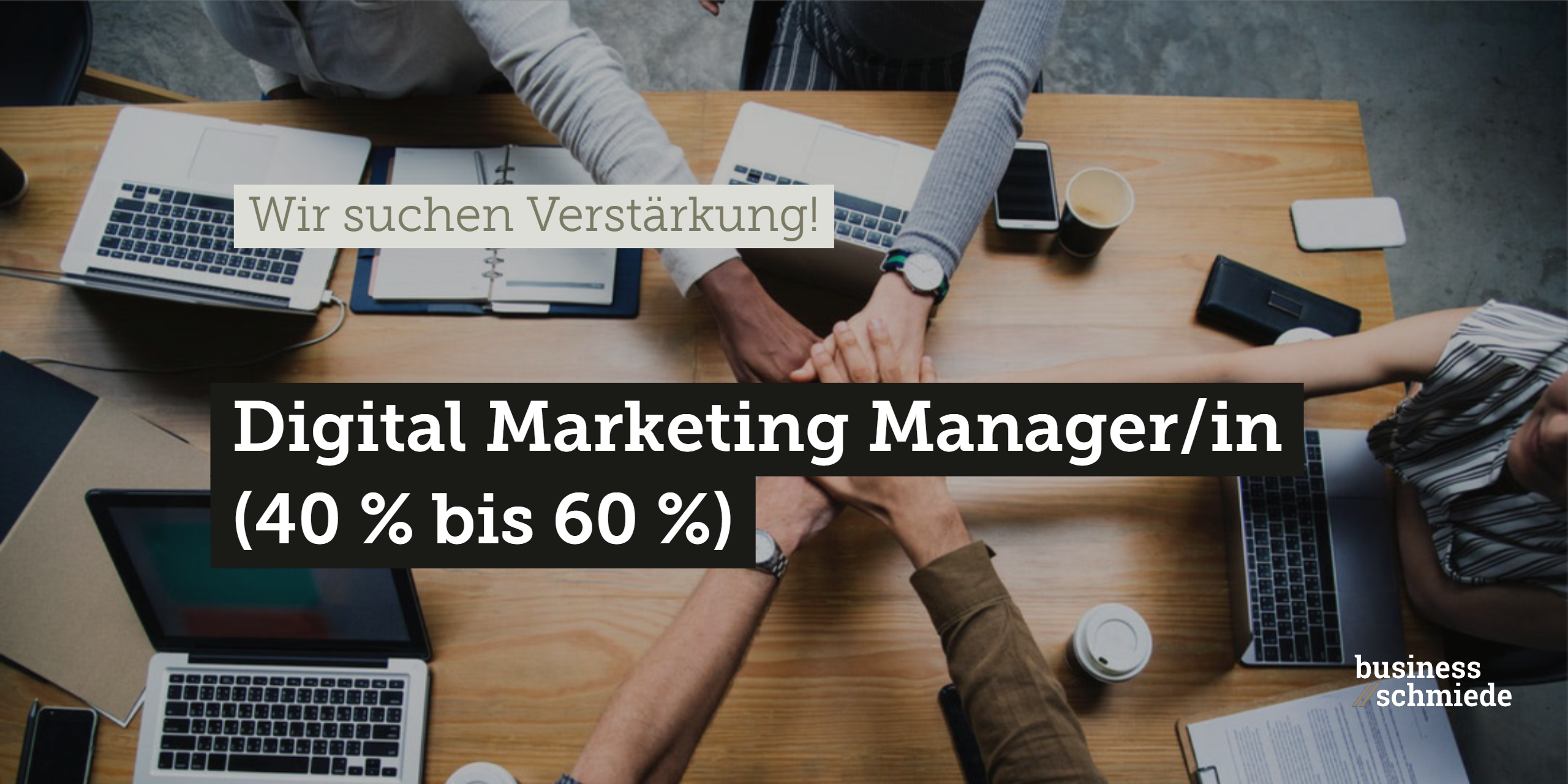 Gesucht: Digital Marketing Manager/in