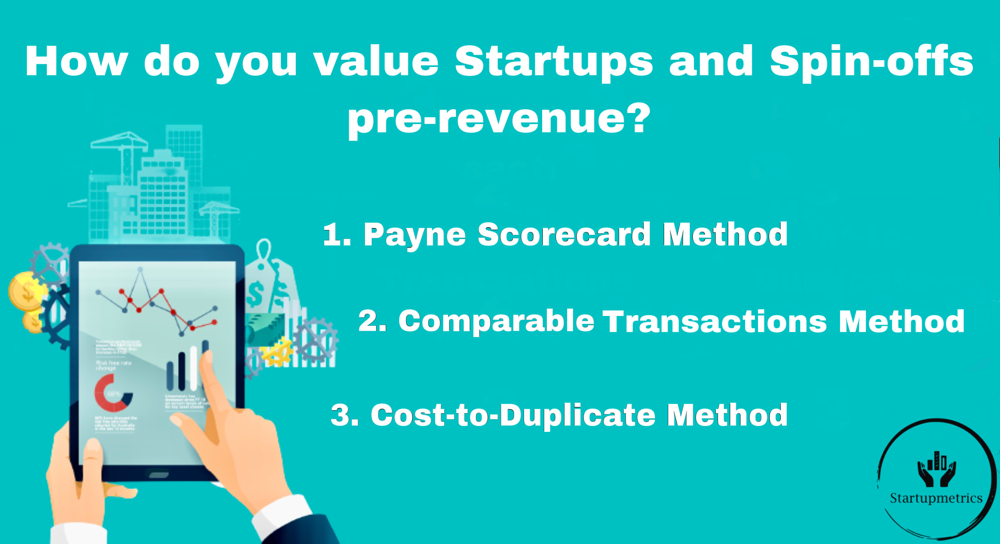 How do you value startups and spin-offs pre-revenue?
