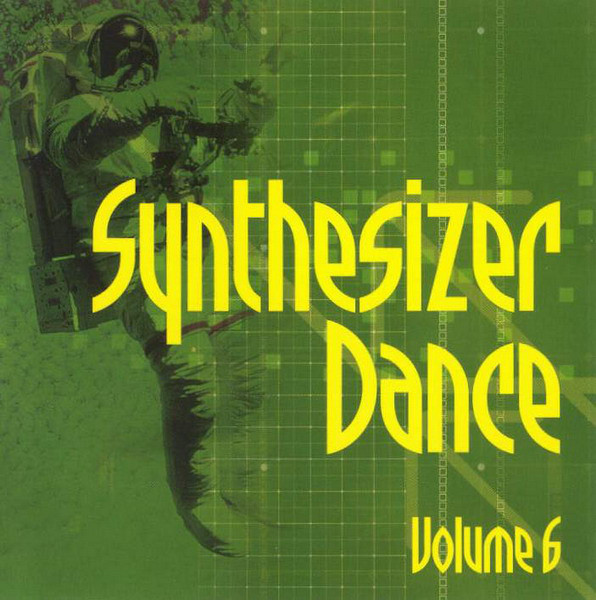 Various - Synthesizer Dance Volume 6