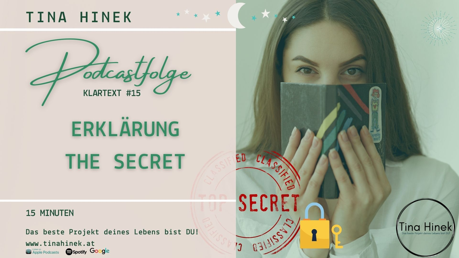 #15 PODCAST Klartext -ERKLÄRUNG - THE SECRET 15 MIN