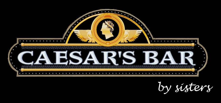 Caesar's Bar - by sisters